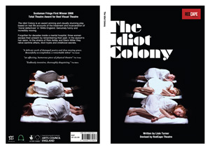 The Idiot Colony Written Play